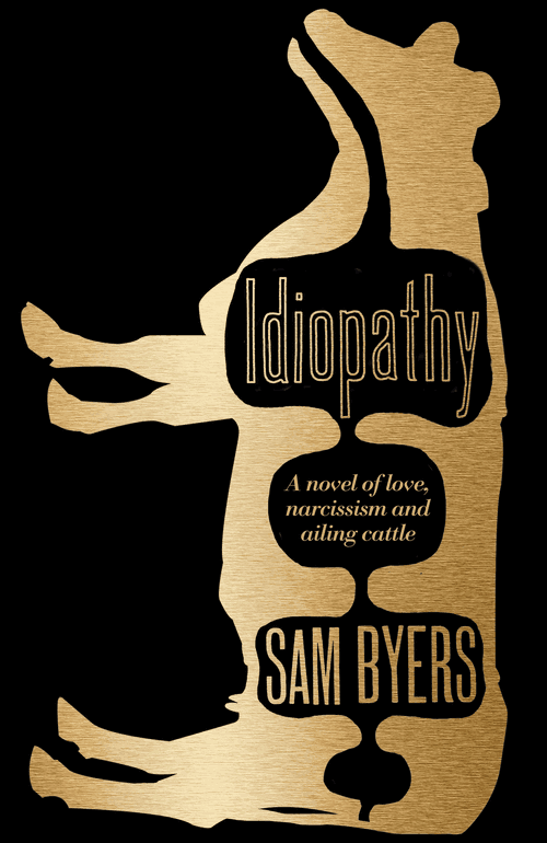 Cover of Idiopathy by Sam Byers. Design by Jo Walker.