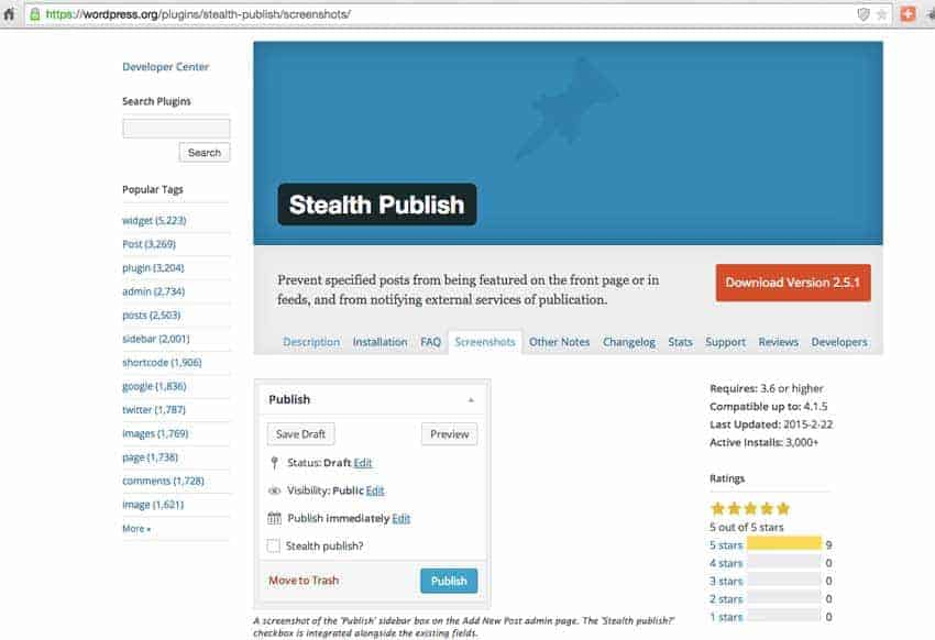 The excellent Stealth Publish plugin.