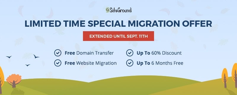SiteGround's limited special migration offer, extended to 12 September 2016